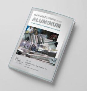 Manufacturing with Aluminum: History, Forming Techniques and Best Practices